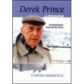 Derek Prince la biographie – Stephen Mansfield