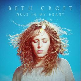CD Rule in my Heart - Beth Croft