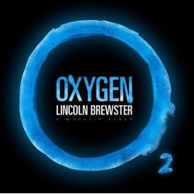 CD Oxygen - Lincoln Brewster