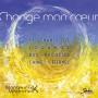 CD Change mon coeur – Chants de recueils
