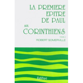 La première épître de Paul aux Corinthiens.