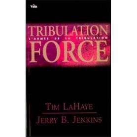 Tribulation force - Tome 2