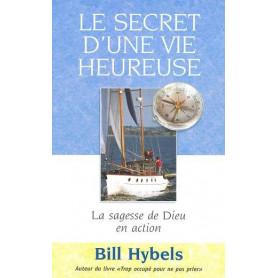 Le secret d'une vie heureuse