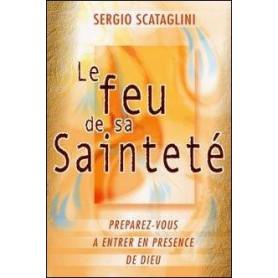 Le feu de sa Sainteté