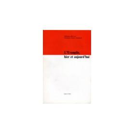 L'Evangile hier et aujourd'hui – Editions Labor et Fides