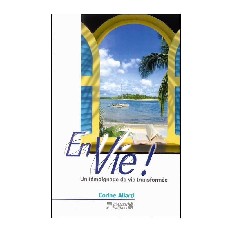 En vie – Corine Allard – Editions Emeth
