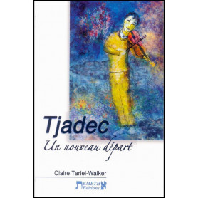 Tjadec – Claire Tariel-Walker – Editions Emeth