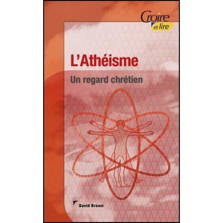 L'athéisme - Un regard chrétien vol 4 – Croire Pocket 39