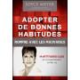 Adopter de bonnes habitudes – Joyce Meyer – Editions Lettres aux Nations