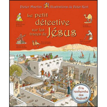 Le petit détective sur les traces de Jésus – Editions Excelsis