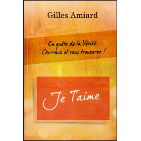 Je t'aime – Gilles Amiard – Editions Oasis
