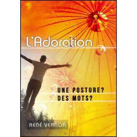 L'adoration une posture des mots ? – René Vernon – Editions Oasis