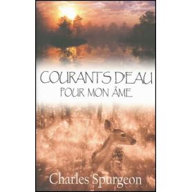 Courants d'eau pour mon âme – Charles Spurgeon – Editions Europresse