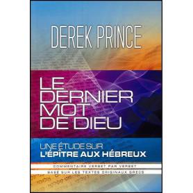 Le dernier mot de Dieu – Derek Prince - DPM