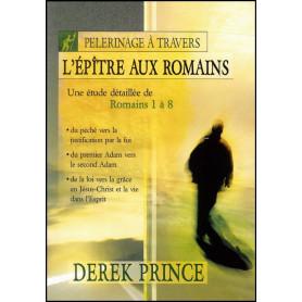 Pèlerinage à travers l'épitre aux Romains – Derek Prince - DPM