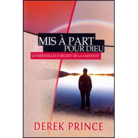 Mis à part pour Dieu – Derek Prince - DPM