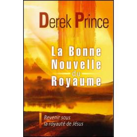 La bonne nouvelle du Royaume – Derek Prince - DPM