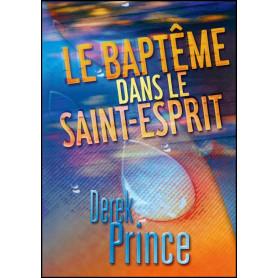 Le baptême dans le Saint-Esprit – Derek Prince - DPM