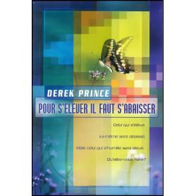Pour s'élever il faut s'abaisser – Derek Prince - DPM