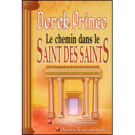 Le chemin dans le Saint des saints – Derek Prince - DPM