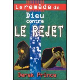 Le remède de Dieu contre le rejet – Derek Prince - DPM