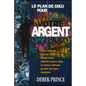 Le plan de Dieu pour votre argent – Derek Prince - DPM