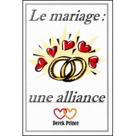Le mariage une alliance – Derek Prince - DPM