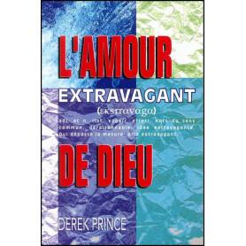 L'amour extravagant de Dieu – Derek Prince - DPM
