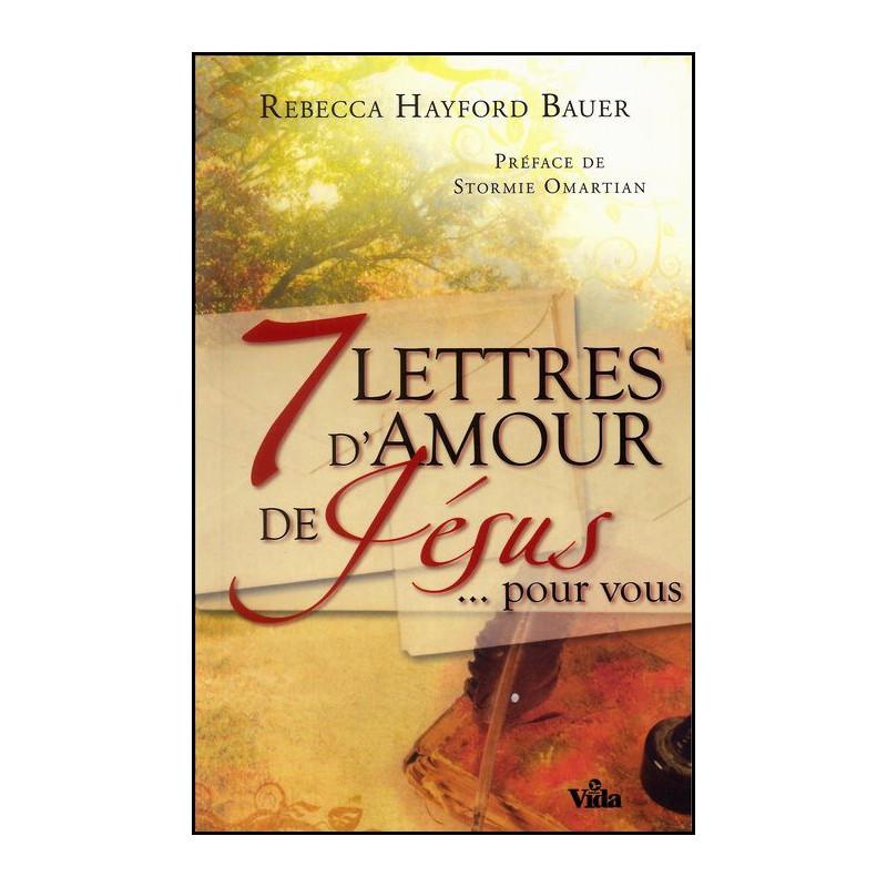 7 Lettres d'amour de Jésus pour vous – Editions Vida