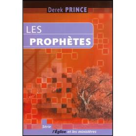 Les prophètes – Derek Prince