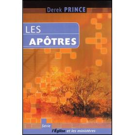 Les apôtres – Derek Prince