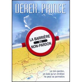 La barrière du non-pardon – Derek Prince - DPM