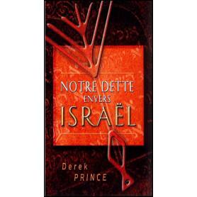 Notre dette envers Israël – Derek Prince