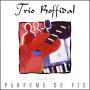 CD Trio Roffidal - Parfums de Vie