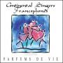 CD Continental Singers Francophones - Parfums de Vie