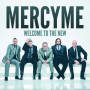 CD Welcome to the New – Mercy Me