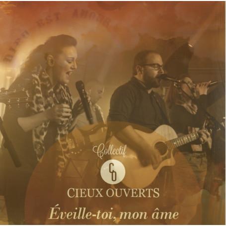CD Eveille-toi mon âme - Collectif Cieux Ouverts