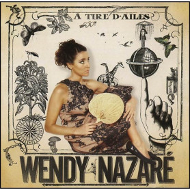 CD A tire d'ailes - Wendy Nazaré