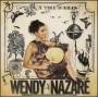 CD A tire d'ailes - Wendy Nazaré