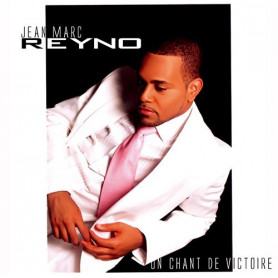 CD Un chant de victoire - Jean-Marc Reyno