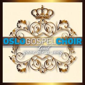 CD God Gave Me a Song - Oslo Gospel Choir