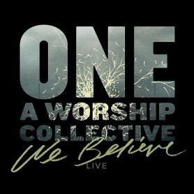 CD We believe - One A worship collective