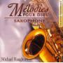 CD Mélodies pour Dieu Saxophone - Sephora