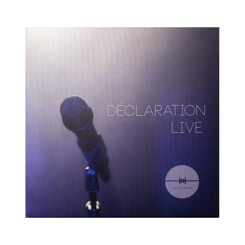 CD Déclaration Live - Eglise Horizon