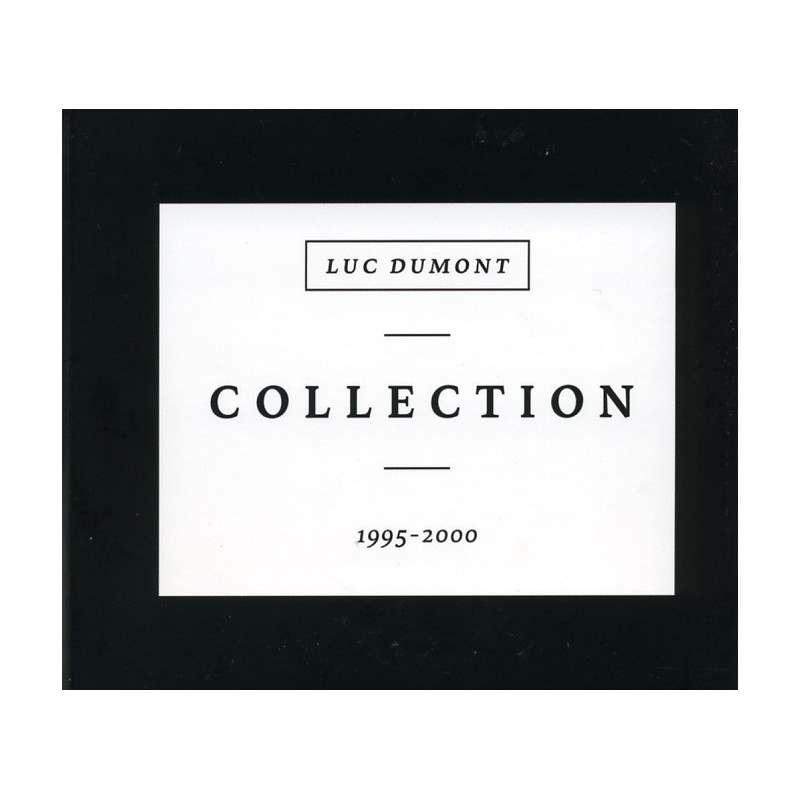 CD Collection 1995 - 2000 - Luc Dumont