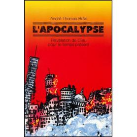 L'Apocalypse - André Thomas-Brès – Editions Viens et Vois
