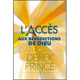 L'accès aux bénédictions de Dieu – Derek Prince