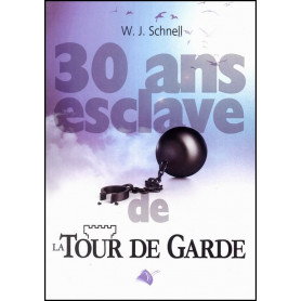 30 ans esclave de la Tour de Garde – Editions Viens et Vois