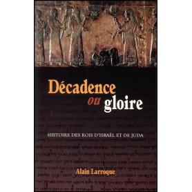 Décadence ou gloire – Editions Viens et Vois