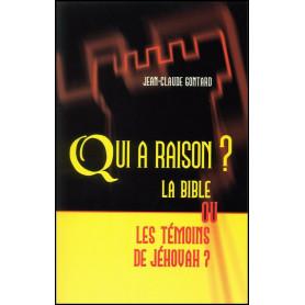 Qui a raison la Bible ou les Témoins de Jéhovah ? – Editions Viens et Vois